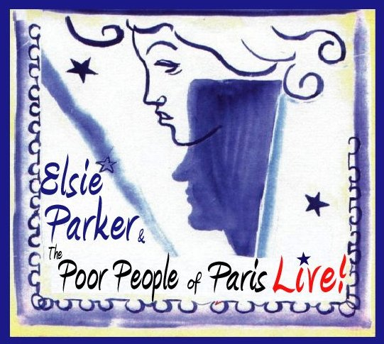 Elsie Parker & The Poor People of Paris
