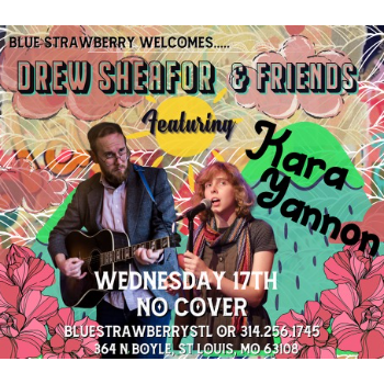 Drew Invites the Really Talented Piano Player Kara Yannon to Join Him Wed Feb 17 7pm to 10pm - No Cover