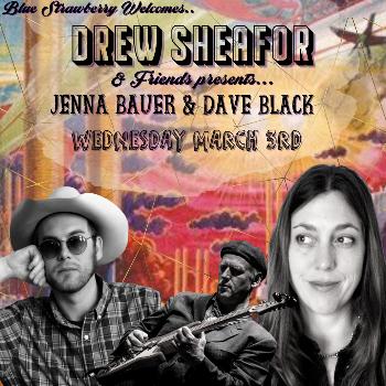 Drew Invites Jazzy & Genteel Jenna Bauer and Omni Guitarman Dave Black 7pm to 10pm - No Cover
